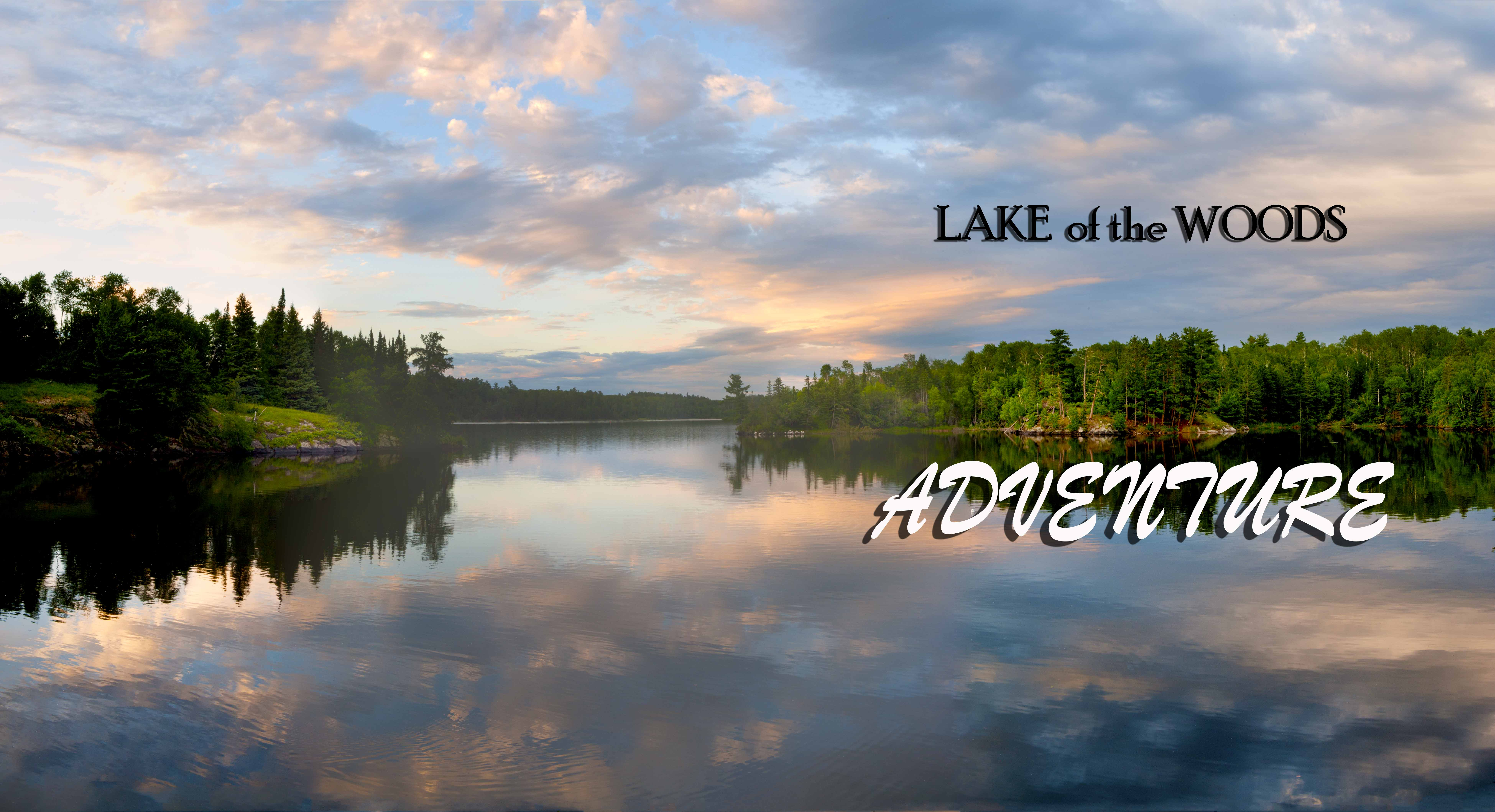 Lake of the Woods Adventure